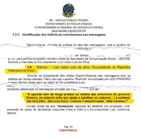 Amigo do peito A Polícia Federal anexou na investigação mensagens de outro empreiteiro, Léo Pinheiro, da OAS. Lula era sempre citado e tinha até apelido. E, claro, era sempre elogiado(Foto: Reprodução)